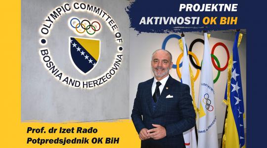 Projektne aktivnosti OK BiH | prof. dr Izet Rađo